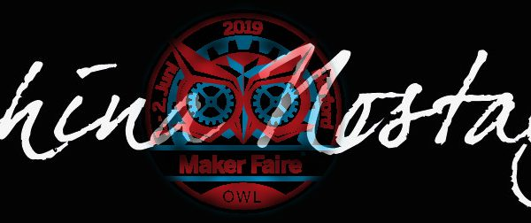 """Maker Faire OWL 2019"""